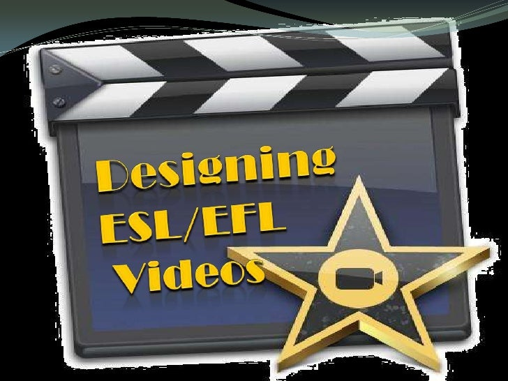 Structure  Objectives   Introduction   Uses of videos in EFL/ESL   Types of Activities  •   Examples of Home Made Vide...