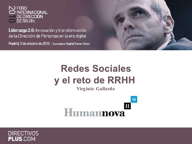 Redes Sociales y el reto de RRHH  Virginio Gallardo