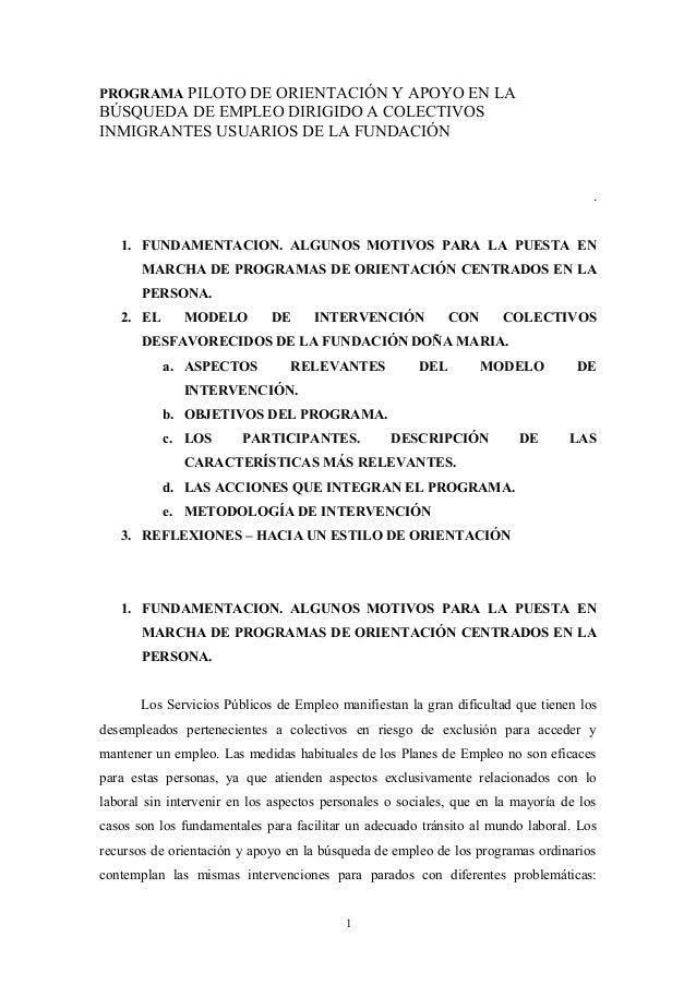 PROGRAMA PILOTO DE ORIENTACIÓN Y APOYO EN LA  BÚSQUEDA DE EMPLEO DIRIGIDO A COLECTIVOS  INMIGRANTES USUARIOS DE LA FUNDACI...