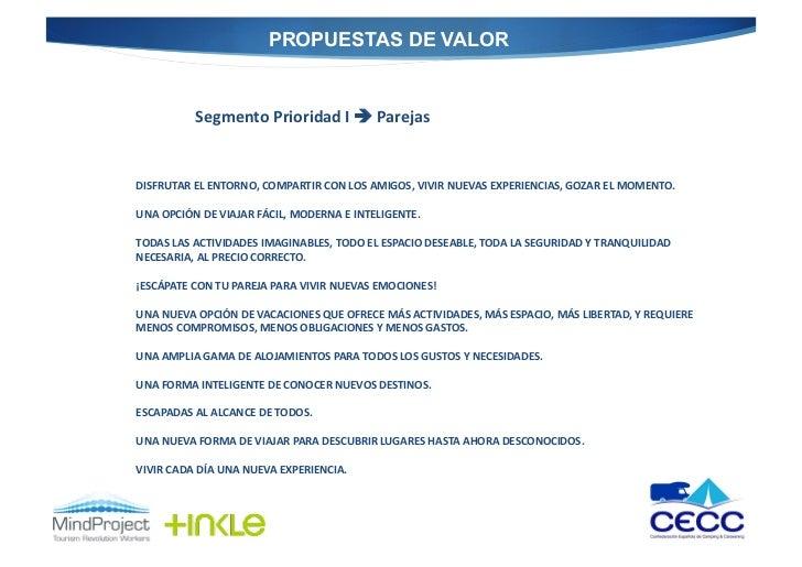 PROPUESTAS DE VALOR               Segmento Prioridad I  Parejas  DISFRUTAR EL ENTORNO, COMPARTIR CON...