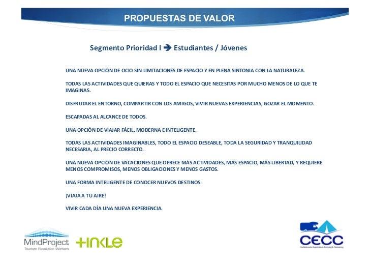 PROPUESTAS DE VALOR                 Segmento Prioridad I  Estudiantes / Jóvenes  UNA NUEVA OPCIÓN D...