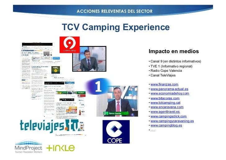 ACCIONES RELEVENTAS DEL SECTORTCV Camping Experience                               Impacto en medios                      ...