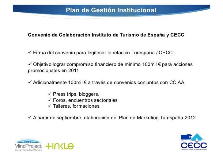 Plan de Gestión InstitucionalConvenio de Colaboración Instituto de Turismo de España y CECC Firma del convenio para legi...
