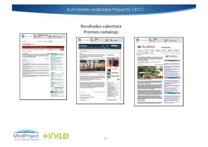 Actividades realizadas Proyecto CECC      Resultados cobertura        Premios campings                      57
