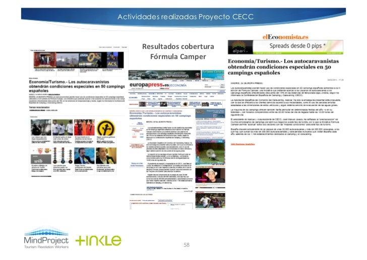 Actividades realizadas Proyecto CECC      Resultados cobertura         Fórmula Camper                      58