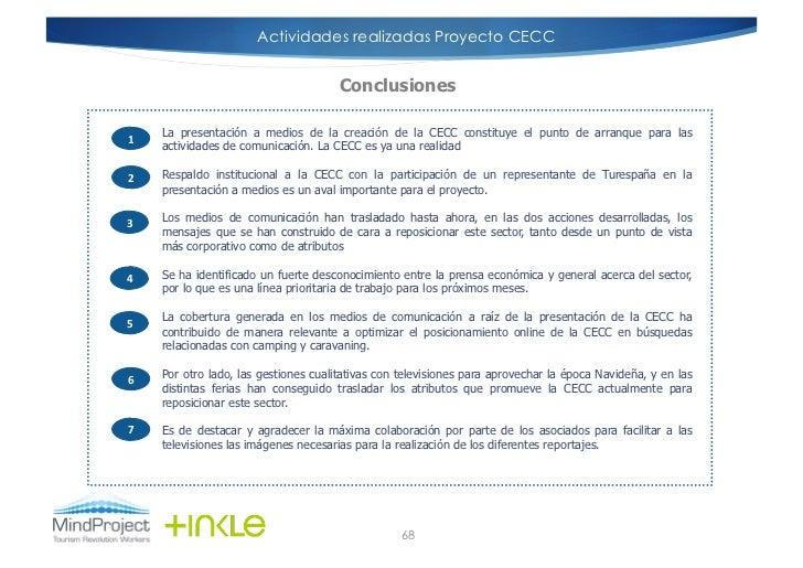 Actividades realizadas Proyecto CECC                                          Conclusiones        La presentación a medios...
