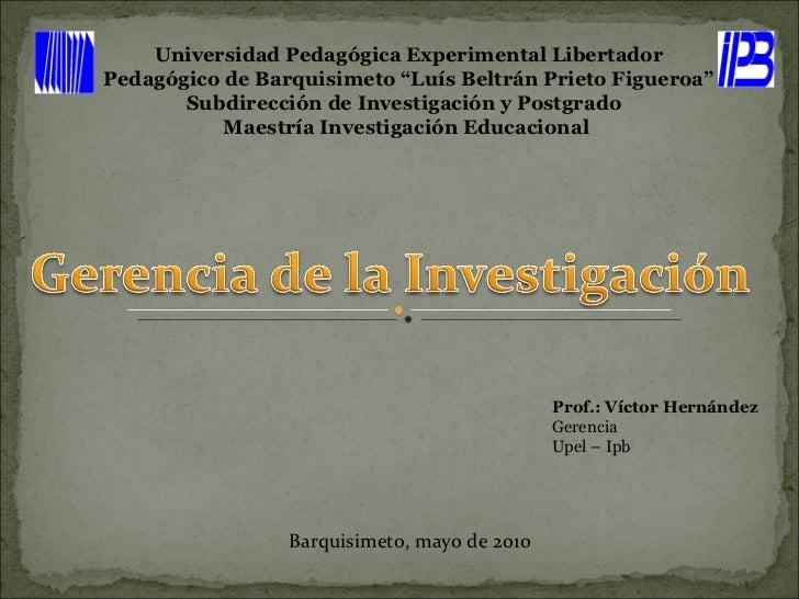 """Universidad Pedagógica Experimental Libertador Pedagógico de Barquisimeto """"Luís Beltrán Prieto Figueroa"""" Subdirección de I..."""