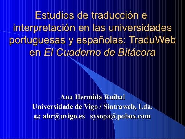 Estudios de traducción eEstudios de traducción e interpretación en las universidadesinterpretación en las universidades po...