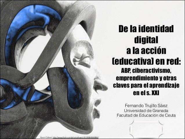De la identidad digital a la acci n educativa en red for La accion educativa en el exterior