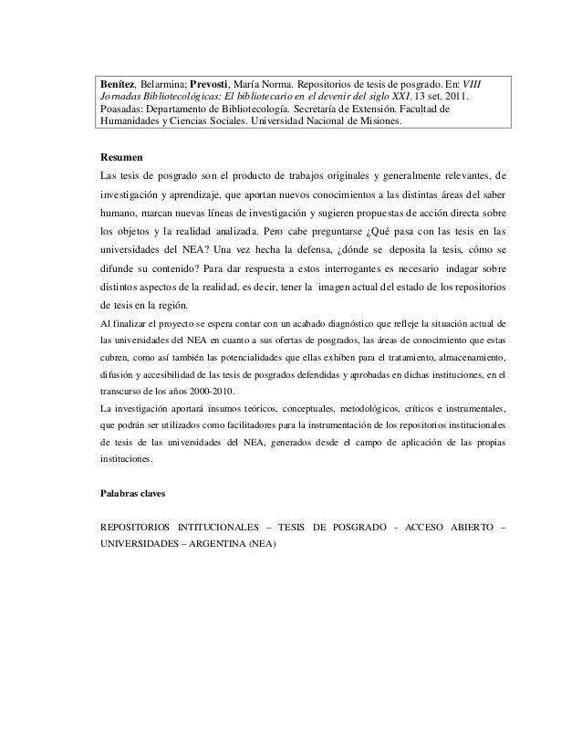 Benítez, Belarmina; Prevosti, María Norma. Repositorios de tesis de posgrado. En: VIII Jornadas Bibliotecológicas: El bibl...