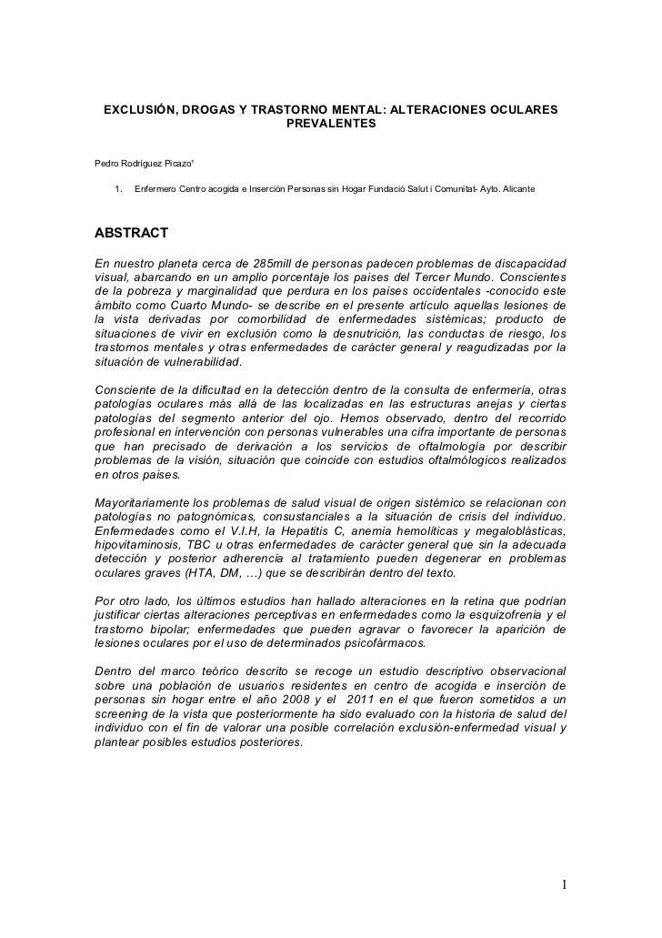 EXCLUSIÓN, DROGAS Y TRASTORNO MENTAL: ALTERACIONES OCULARES                          PREVALENTESPedro Rodríguez Picazo¹   ...