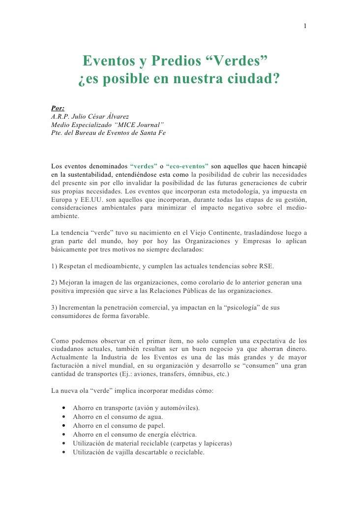 """1               Eventos y Predios """"Verdes""""          ¿es posible en nuestra ciudad? Por: A.R.P. Julio César Álvarez Medio E..."""