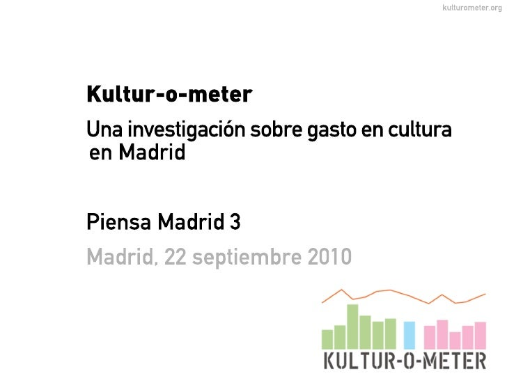 Ponencia Kulturometer. Piensa Madrid 3