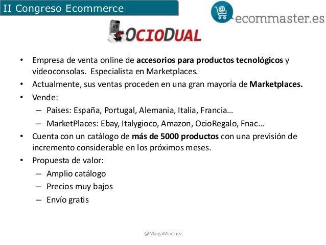 II Congreso Ecommerce  • Empresa de venta online de accesorios para productos tecnológicos y  videoconsolas. Especialista ...