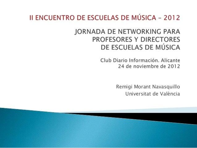 Remigi Morant Navasquillo   Universitat de València