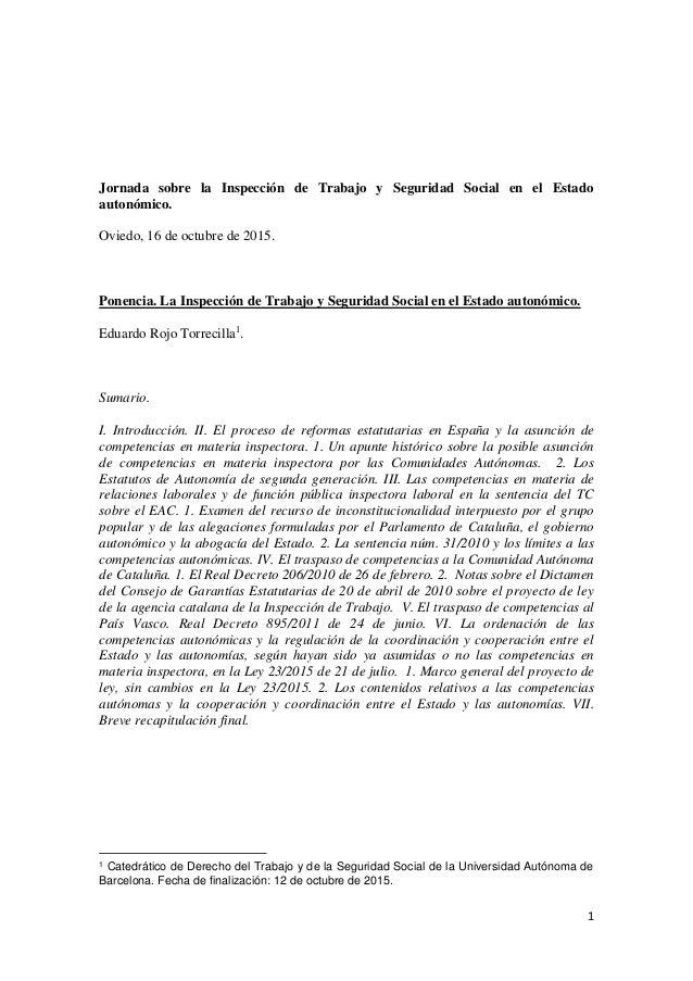 1 Jornada sobre la Inspección de Trabajo y Seguridad Social en el Estado autonómico. Oviedo, 16 de octubre de 2015. Ponenc...
