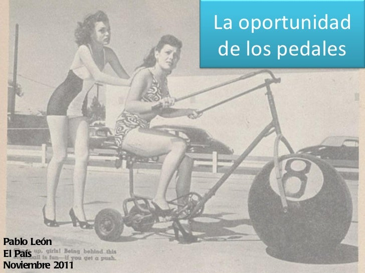 Pablo León El País Noviembre 2011 La oportunidad de los pedales