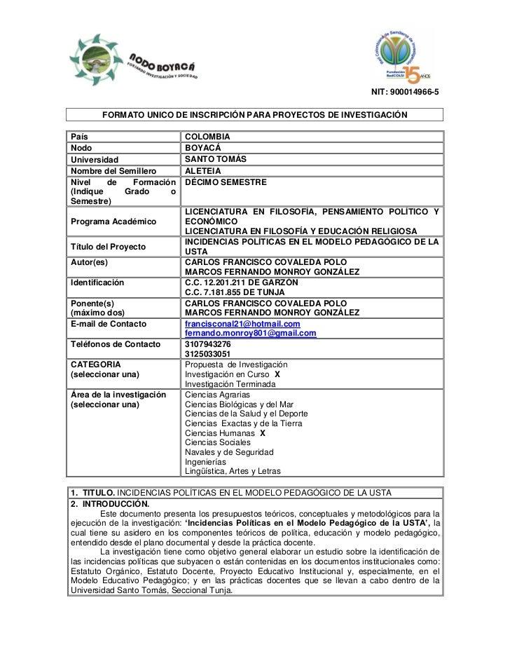 NIT: 900014966-5        FORMATO UNICO DE INSCRIPCIÓN PARA PROYECTOS DE INVESTIGACIÓNPaís                          COLOMBIA...