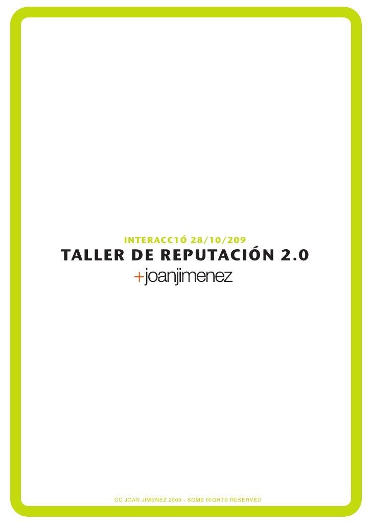 INTERACC1Ó 28/10/209 TALLER DE REPUTACIÓN 2.0