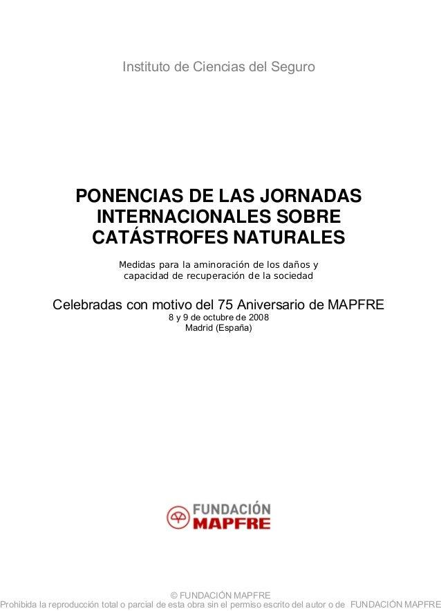 © FUNDACIÓN MAPFRE Prohibida la reproducción total o parcial de esta obra sin el permiso escrito del autor o de FUNDACIÓN ...