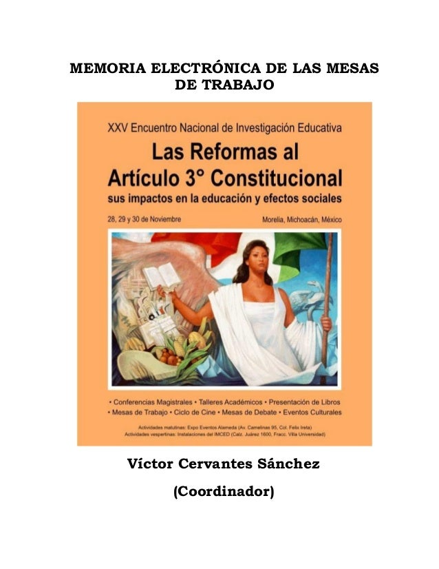MEMORIA ELECTRÓNICA DE LAS MESAS DE TRABAJO  Víctor Cervantes Sánchez (Coordinador)