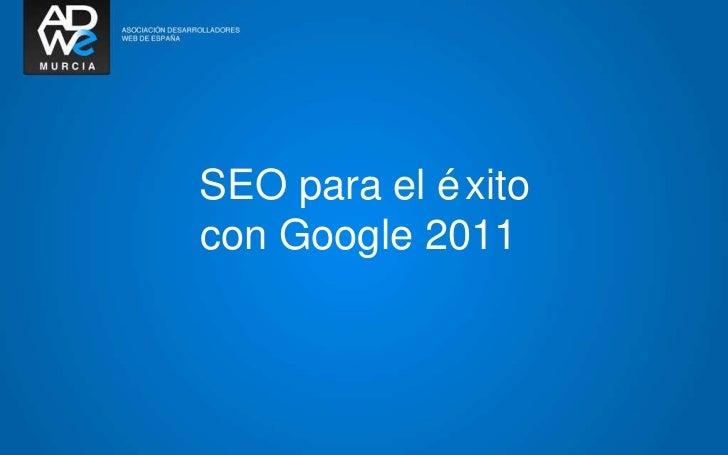 SEO para el éxito con Google 2011