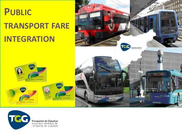 PUBLIC TRANSPORT FARE INTEGRATION