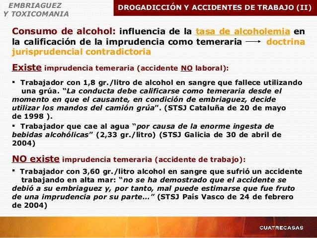 Consumo de alcohol: influencia de la tasa de alcoholemia en la calificación de la imprudencia como temeraria doctrina juri...