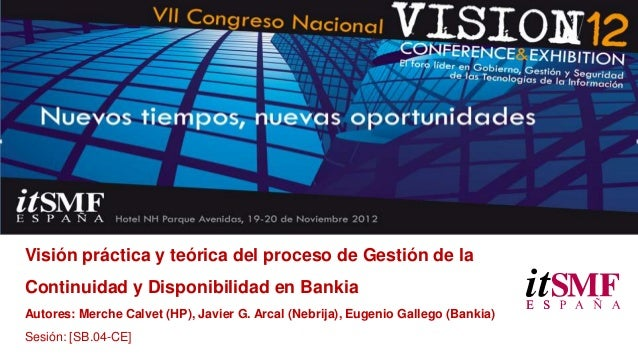 Visión práctica y teórica del proceso de Gestión de laVisión práctica y teórica del proceso de Gestión de laContinuidad y ...