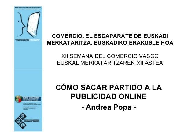 COMERCIO, EL ESCAPARATE DE EUSKADI MERKATARITZA, EUSKADIKO ERAKUSLEIHOA XII SEMANA DEL COMERCIO VASCO EUSKAL MERKATARITZAR...