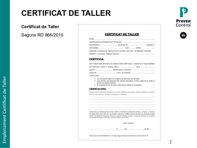 Ponencia UEAC 2016 · Documents en inspeccions NO PERIÒDIQUES: Certificat de Taller Slide 2