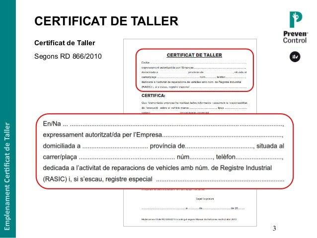 Ponencia UEAC 2016 · Documents en inspeccions NO PERIÒDIQUES: Certificat de Taller Slide 3