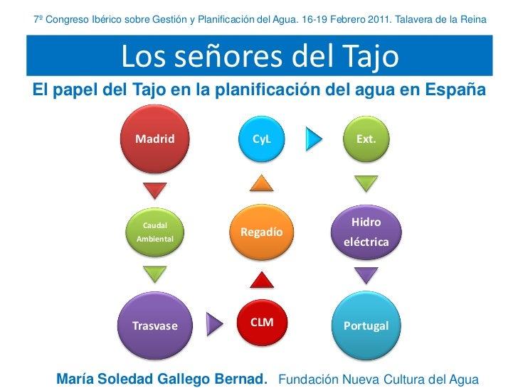 7º Congreso Ibérico sobre Gestión y Planificación del Agua. 16-19 Febrero 2011. Talavera de la Reina                   Los...