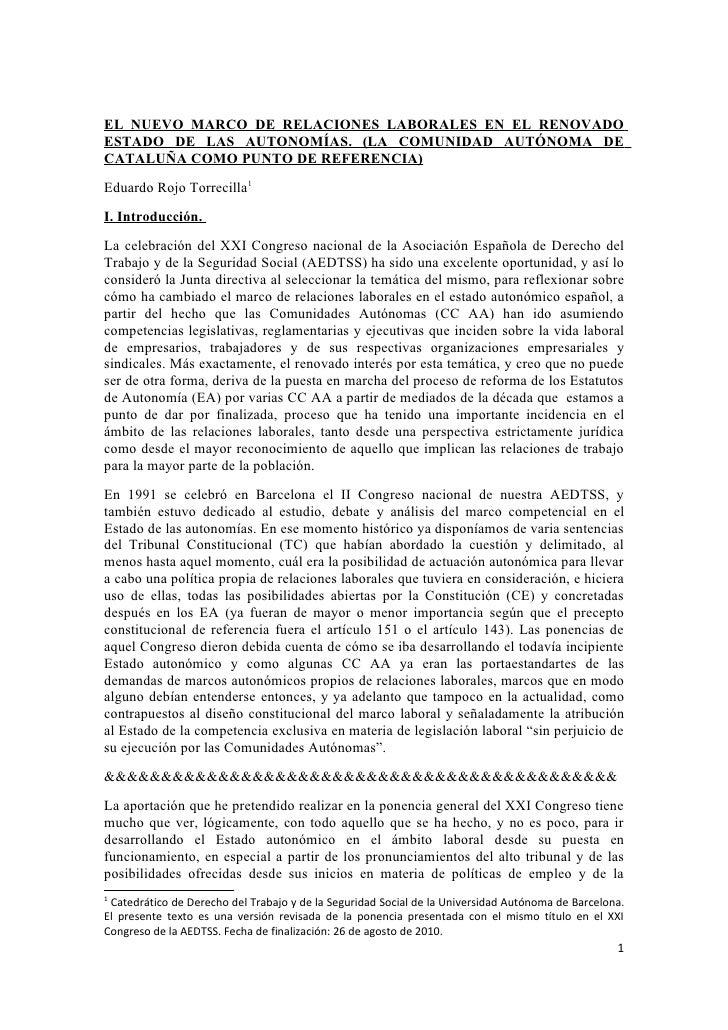 EL NUEVO MARCO DE RELACIONES LABORALES EN EL RENOVADO ESTADO DE LAS AUTONOMÍAS. (LA COMUNIDAD AUTÓNOMA DE CATALUÑA COMO PU...