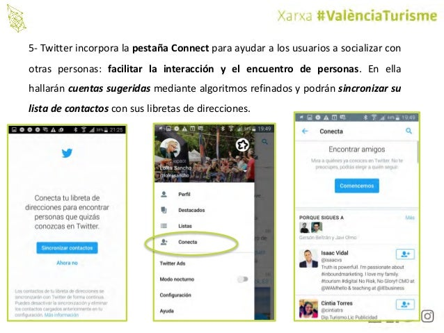 @valenciaturisme 5- Twitter incorpora la pestaña Connect para ayudar a los usuarios a socializar con otras personas: facil...