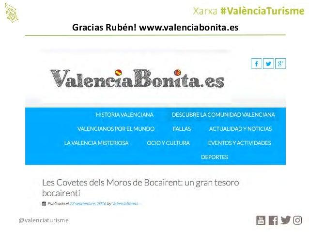 @valenciaturisme GraciasRubén!www.valenciabonita.es