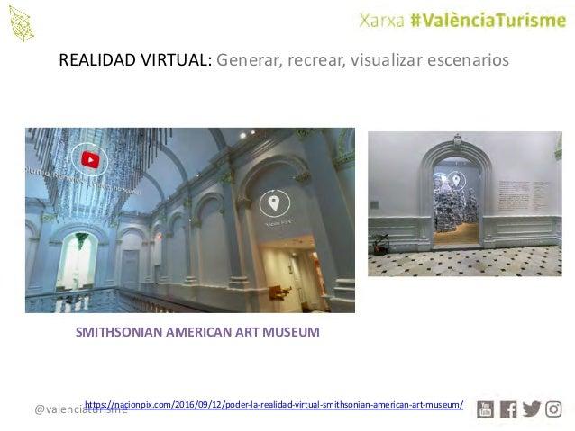 @valenciaturisme REALIDADVIRTUAL: Generar,recrear,visualizarescenarios SMITHSONIANAMERICANARTMUSEUM https://nacionp...