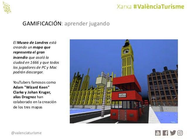 @valenciaturisme GAMIFICACIÓN:aprenderjugando ElMuseodeLondresestá creandounmapaque representaelgran incendi...
