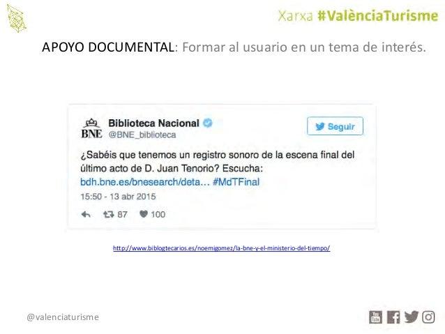 @valenciaturisme APOYODOCUMENTAL:Formaralusuarioenuntemadeinterés. http://www.biblogtecarios.es/noemigomez/la-bne...
