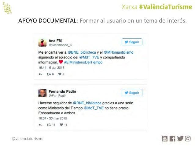 @valenciaturisme APOYODOCUMENTAL:Formaralusuarioenuntemadeinterés.