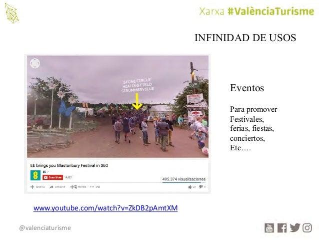 @valenciaturisme INFINIDAD DE USOS Eventos Para promover Festivales, ferias, fiestas, conciertos, Etc…. www.youtube.com/wa...