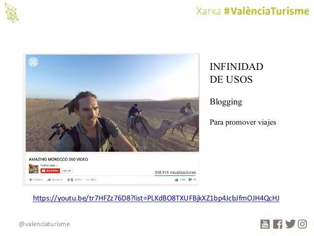 @valenciaturisme INFINIDAD DE USOS Blogging Para promover viajes https://youtu.be/tr7HFZz76D8?list=PLKdBO8TXUFBjkXZ1bp4Jcb...