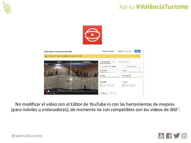 @valenciaturisme NomodificarelvídeoconelEditordeYouTubeniconlasherramientasdemejoras (paramóvilesuordenad...