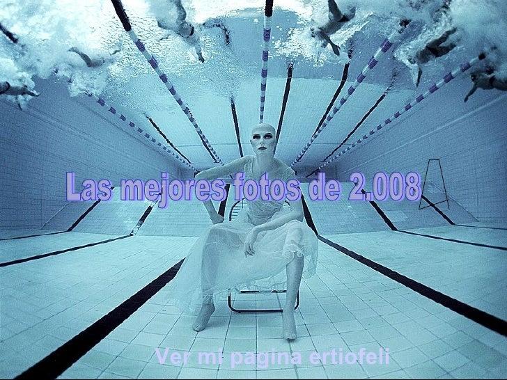 Ria Slides Las mejores fotos de 2.008 Ver mi pagina ertiofeli