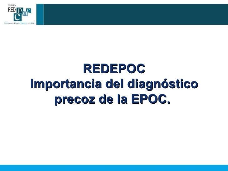 REDEPOC Importancia del diagnóstico precoz de la EPOC.