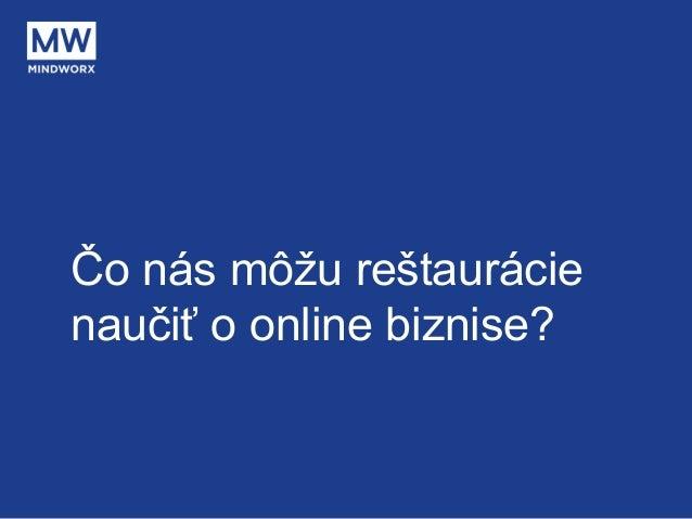 Čo nás môžu reštaurácie naučiť o online biznise?