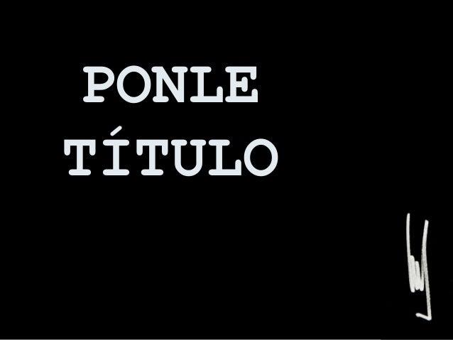 PONLE TÍTULO