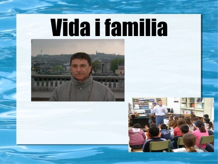 Vida i familia