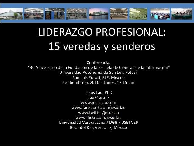 """Conferencia: """"30 Aniversario de la Fundación de la Escuela de Ciencias de la Información"""" Universidad Autónoma de San Luis..."""