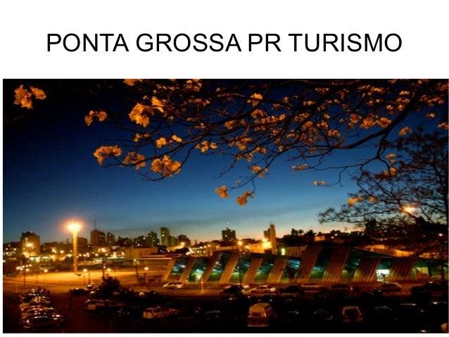 PONTA GROSSA PR TURISMO